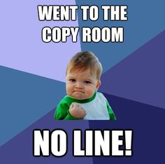 No line in the copy room!  #teacher #meme