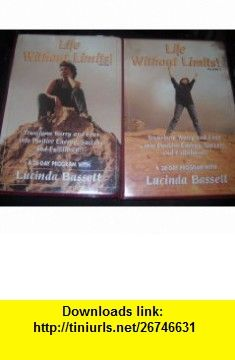 Life Without LimitsTransform Worry and Fear Into Positive Energy, Success and Fulfillment Volumes 1  2 (8 audio cassettes) Lucinda Bassett ,   ,  , ASIN: B004DIVLOE , tutorials , pdf , ebook , torrent , downloads , rapidshare , filesonic , hotfile , megaupload , fileserve
