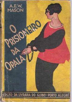 livro coleção amarela o prisioneiro da opala a.e.w. mason