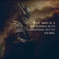 "Warrior Quotes That Will Inspire You ""You're a warrior. Warriors don't give up and they don't back down. Pick up your sword, your shield, and fight. Quotable Quotes, Wisdom Quotes, True Quotes, Great Quotes, Motivational Quotes, Inspirational Quotes, Qoutes, Sky Quotes, Viking Quotes"