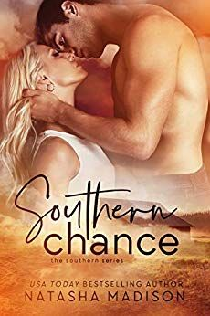 Free eBook Southern Chance (The Southern Series Book Author : Natasha Madison New Romance Books, Romance Novels, Falling In Love With Him, Book Boyfriends, Historical Romance, Book 1, Pdf Book, Book Nerd, Bestselling Author