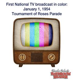 """First National TV broadcast in color: January 1, 1954 """"Tournament of Roses Parade"""""""