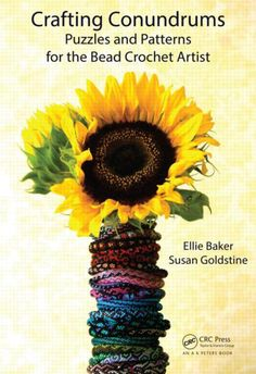 Beautiful and Smart Bead #Crochet Book: Crafting Conundrums Puzzles and Patterns