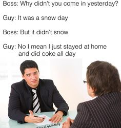 """13 Ridiculous Job Interview Memes - Funny memes that """"GET IT"""" and want you to too. Get the latest funniest memes and keep up what is going on in the meme-o-sphere. Stupid Funny, Funny Jokes, Funny Stuff, Funny Things, Random Stuff, Lame Jokes, Awesome Stuff, Random Things, Funny Images"""