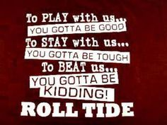 alabama /auburn football sayings and quotes - Google Search