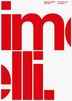 betype:     Massimo Vignelli Tribute by  PFP,... - Good typography