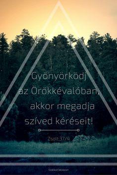 keresztény, Biblia, igevers, magyar, motiváció, igazság, inspiráció, Isten, ige
