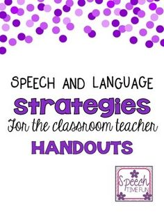 SLP Classroom Strategies. Repinned by SOS Inc. Resources pinterest.com/sostherapy/.