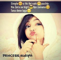 Simple si thi Koi nahi puchta tha  Zara sa bigri Kya zamana Tana dene laga