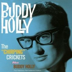 """Buddy Holly - """"The """"Chirping Crickets"""""""" plus """"Buddy Holly"""""""