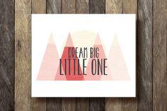 Dream Big Little One - Printable 8x10 - Mountains Print - Pink Nursery Print - Baby Girl Nursery - Dream Big Printable - Pink Nursery Art