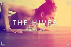 Come on!, de The Hives