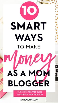 10 Smart Ways to Make Money As a Mom Blogger + Plus FREE Guide to Promote Your Products - Are you a blogger and struggling to make an online income from your blog? Working from home is ideal so here are 10 smart ways to have a sustainable income. Click here to also pick up your FREE promotional guide.