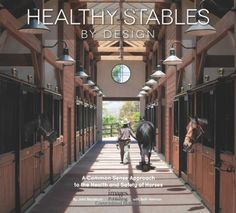 Healthy Stables by Design: A Common Sense Approach to the Health and Safety of Horses by John Blackburn http://www.amazon.com/dp/1864705159/ref=cm_sw_r_pi_dp_-3pWtb0GTQV4HV0Z