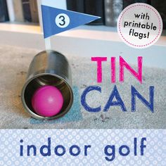 Make an indoor golf game with a tin can and tube golf club. Printable flags included. #Family fun activity, indoor activity, gross motor skills