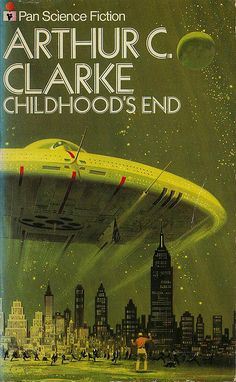 Childhood's End - Arthur C. Clarke    *Maybe my favorite book of all..