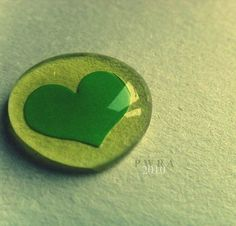 Have a green heart...love the earth