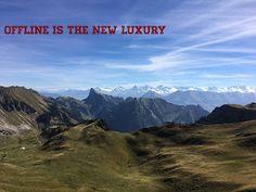 Quotes, Zitat, Offline is the new Luxury, Fastenzeit, Handyfreiezeit Live Love, Mount Everest, Hiking, Mountains, Luxury, Gain, Nature, Quotes, Blog