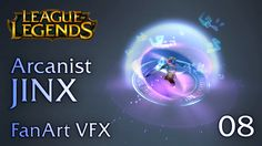 WIP version of my fan-made VFX for Arcanist Jinx. Feedback is always welcome. :) Check out my Facebook page for more: https://www.facebook.com/sirhaian.arts/...