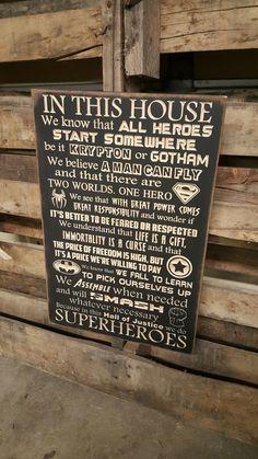 "Custom Carved Wooden Sign - ""SUPERHEROES - In this house we do - Superhero, Batman, Superman, Spiderman, Avengers, Captain America""  20""x13"""