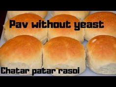 Pav without yeast Indian Snacks, Indian Food Recipes, Vegetarian Recipes, Baking Recipes, Cake Recipes, Snack Recipes, Pav Recipe, Hamburger Buns, Food Categories