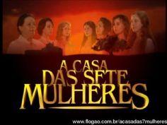 A Casa das Sete Mulheres - O Filme - A guerra dos Farrapos
