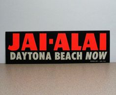 Jai-Alai Daytona beach now Bumper Sticker jailai jai lai sports jax florida poster art 1962 1986 fronton