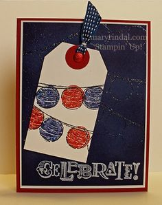 {scrap and stamp with mary}: Stamp Review Crew: Happy Congratulations Edition Mary RIndal, Stampin Up, SU, red, white, and blue