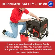 Hurricane Safety Tip #8: If your area experiences #hurricanes, foods or power outages often, you may want to invest in a #generator. Just remember to run it #outdoors and never in the home. #HurricaneSafety #HurricaneSeason #ADT #StaySafe