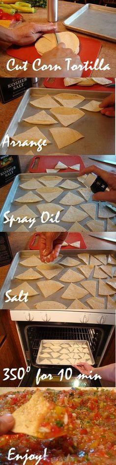 DIY: Fresh Baked Corn Chips- oil, salt and bake at 350 for 10 min