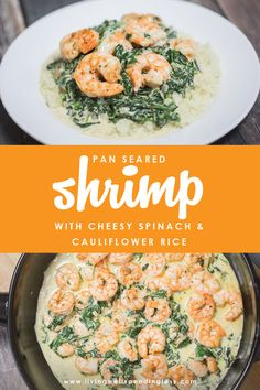 Looking For A Keto-Friendly Recipe, But Sick Of The Same Old Bunless Burgers And Breakfast For Dinner Options? This Simple Pan-Seared Shrimp With Cheesy Spinach And Cauliflower Rice Recipe Is High Fat, Low Carb, And 100 Delicious Frozen Cauliflower Rice, Cauliflower Recipes, Cauliflower Crust, Shrimp And Spinach Recipes, Low Carb Shrimp Recipes, Rice Recipes, Healthy Recipes, Keto Recipes, Dinner Recipes