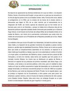 Situación Política,Económica y Social del Ecuador un breve razgo de la situación actual del Ecuador afectada en lo social,político y económica..debido a los desafueros de un Gobierno corrupto