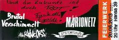 BRUTAL VERSCHIMMELT + MARIONETZ + RANCORS + SYSTEMFEHLA