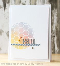 handmade card for CASE Study #147 ... another awesome card from Debby Hughes ... awesome blending of soft colors over what looks to be a masked circle with a hexagon stencil  ...   clean and simple design with lots of white space ... like the die cut HELLO also ... luv this card!!