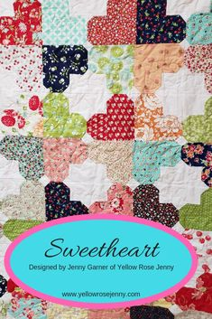 Sew Quilt Sweetheart Pattern - Sweetheart quilt pattern is the first designed by Yellow Rose Jenny. Layer Cake friendly or perfect stash buster! Easy pattern for experienced or beginners. Layer Cake Quilt Patterns, Layer Cake Quilts, Baby Quilt Patterns, Layer Cakes, Floral Patterns, Quilting Patterns, Beginner Quilt Patterns, Quilting Ideas, Owl Patterns