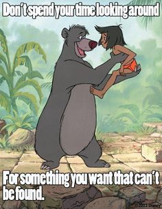 Don't Spend Your Time... Baloo and Mowgli - The Jungle Book