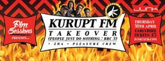 SOTONIGHT | Pim Sessions #002: Kurupt FM Takeover @ Junk Southampton - April 2015 - http://www.sotonight.net/event-tickets/pim-sessions-002-kurupt-fm-takeover-junk-southampton-april-2015/  Kurupt FM Full Crew Takeover (BBC3 / People Just Do Nothing) w/ Grindah, Beats, Steves, Chabuddy G, Decoy & Fantasy ZHA (White Peach) Pleasure Crew (Pim Sessions Residents) w/ Kazz, Halcyonic, G and D4N1 Hosted by: Joe Raygun (Uprise Audio)BUY TICKETS After our first sell-out event...