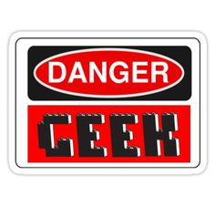 """""""Danger Geek Sign by Chillee Wilson, Customize My Minifig"""" Stickers by ChilleeW   Redbubble"""
