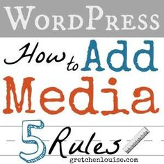 Do you follow the 5 rules for adding media in WordPress? Click here for tips from @Gretchen Louise. (scheduled via http://www.tailwindapp.com?utm_source=pinterest&utm_medium=twpin&utm_content=post801995&utm_campaign=scheduler_attribution)