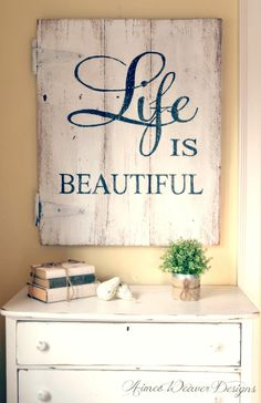 I LOOOOOOVE the idea of getting planks with a whitewash/pale colour and writing out homemade important quotes!!