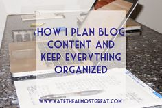 My blog binder - How I plan bog content and keep everything organized