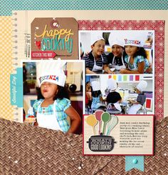 "Cute ""Happy Cooking"" Scrapping Page...Nancy Damiano:  Yessenia Cooking Party, Jillibean Soup."