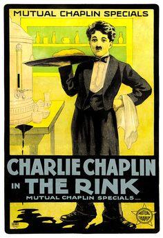 """The Rink"" was filmed in 1916."