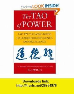 The Tao of Power (9780722534915) Lao Tzu, R. L. Wing , ISBN-10: 0722534914  , ISBN-13: 978-0722534915 ,  , tutorials , pdf , ebook , torrent , downloads , rapidshare , filesonic , hotfile , megaupload , fileserve