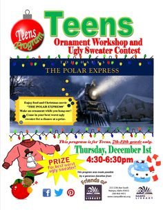 Teen Program: Ornament Workshop and Ugly Sweater Contest, Thurs, Dec 1, 2016 from 4:30-6:30pm!  For Teens, 7th-12th grade only.  Prize for the best worst ugly sweater!!!