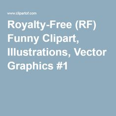 Royalty-Free (RF) Funny Clipart, Illustrations, Vector Graphics #1