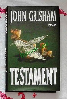 Testament - John Grisham John Grisham, Books, Livros, Libros, Livres, Book, Book Illustrations, Libri