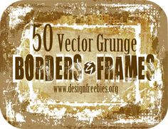 50 Free Vector Grunge Borders and Frames