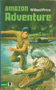 Amazon Adventure - Willard Price