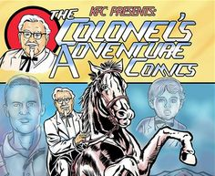 KFC is launching a comic book featuring Colonel Sanders next week The More You Know, Next Week, Kfc, Nerdy, Beast, Product Launch, Buzzfeed News, Comics